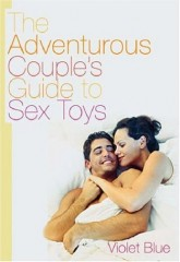 adventurous couples guide to sex toys