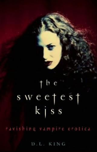 the sweetest kiss vampire erotica