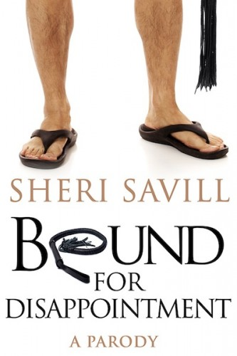 Bound for Disappointment by Sheri Savill