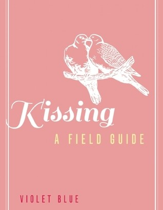 A great review of Kissing: A Field Guide
