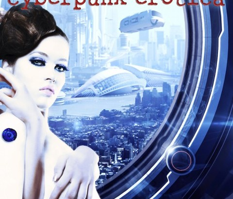 Pre-order my new anthology, Wetware: Cyberpunk Erotica