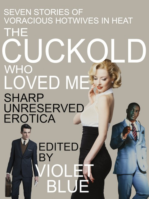 Cuckold Who Loved Me